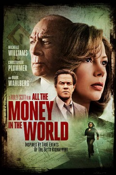 All the money in the world /  Tristar Pictures and Imperative Entertainment present ; a Scott Free and Redrum Films production ; produced by Dan Friedkin [and six others] ; written by David Scarpa ; directed, Ridley Scott.