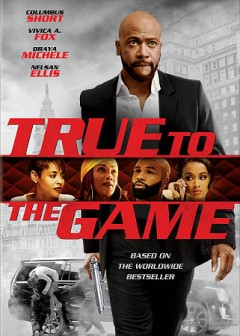 True to the game /  Imani Motion Pictures presents ; a Manny Halley production ; a Preston Picture ; producers, Manny Halley, Yolanda Halley ; screenplay by Nia Hill ; directed by Preston A. Whitmore II. - Imani Motion Pictures presents ; a Manny Halley production ; a Preston Picture ; producers, Manny Halley, Yolanda Halley ; screenplay by Nia Hill ; directed by Preston A. Whitmore II.
