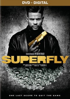 Superfly /  a Silver Pictures production ; screenplay by Alex Tse ; produced by Joel Silver, Future ; directed by Director X.