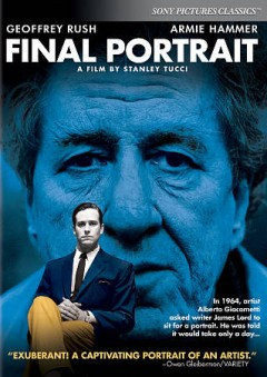 Final portrait /  Sony Pictures Releasing International [and others] ; produced by Gail Egan, Nik Bower, Ilann Girard ; written and directed by Stanely Tucci. - Sony Pictures Releasing International [and others] ; produced by Gail Egan, Nik Bower, Ilann Girard ; written and directed by Stanely Tucci.