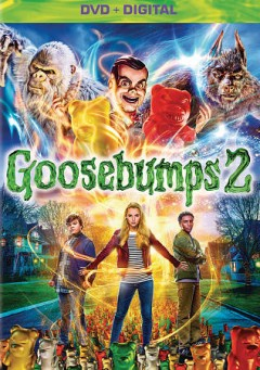Goosebumps 2 /  Columbia Pictures and Sony Pictures Animation present ; produced by Deborah Forte, Neal H. Mortiz ; directed by Ari Sandel ; screenplay by Rob Lieber. - Columbia Pictures and Sony Pictures Animation present ; produced by Deborah Forte, Neal H. Mortiz ; directed by Ari Sandel ; screenplay by Rob Lieber.
