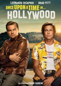 Once upon a time in... Hollywood /  Columbia Pictures presents in association with Bona Film Group a Heyday Films production ; a film by Quentin Tarantino ; produced by David Heyman, Shannon McIntosh, Quentin Tarantino ; written and directed by Quentin Tarantino.