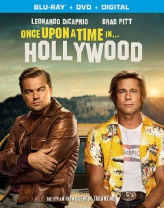 Once upon a time in... Hollywood /  producers, Quentin Tarantino, Shannon McIntosh, David Heyman ; director, Quentin Tarantino. - producers, Quentin Tarantino, Shannon McIntosh, David Heyman ; director, Quentin Tarantino.