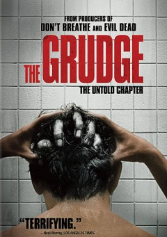 The grudge /  Screen Gems and Stage 6 Films present in association with Ghost House Pictures ; a Nicolas Pesce film ; produced by Sam Raimi, Rob Tapert, Taka Ichise ; screenplay by Nicolas Pesce ; directed by Nicolas Pesce.