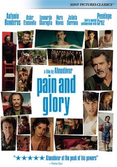 Pain and glory /  director, Pedro Almodóvar.