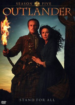 Outlander : season five [4-disc set] / Left Bank Pictures ; Story Mining & Supply Co. ; Tall Ship Productions ; Sony Pictures Television ; produced by David Brown ; executive producer, Matthew B. Roberts ; executive producers, Ronald D. Moore [and six others] ; developed by Ronald D. Moore. - Left Bank Pictures ; Story Mining & Supply Co. ; Tall Ship Productions ; Sony Pictures Television ; produced by David Brown ; executive producer, Matthew B. Roberts ; executive producers, Ronald D. Moore [and six others] ; developed by Ronald D. Moore.
