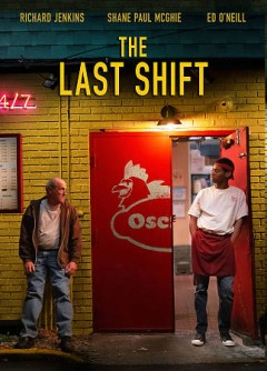 The last shift /  written and directed by Andrew Cohn.