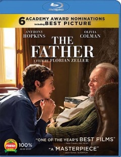 The father /  produced by Simon Friend, Christophe Spadone and Jean-Louis Livi ; directed by Florian Zeller. - produced by Simon Friend, Christophe Spadone and Jean-Louis Livi ; directed by Florian Zeller.