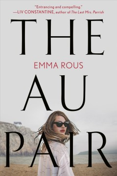 The au pair /  Emma Rous.