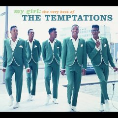 My girl : the very best of The Temptations.