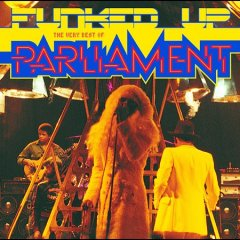 Funked up : the very best of Parliament.