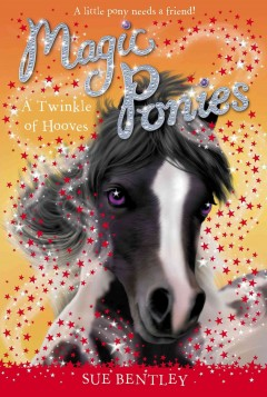 A twinkle of hooves /  Sue Bentley ; illustrated by Angela Swan. - Sue Bentley ; illustrated by Angela Swan.