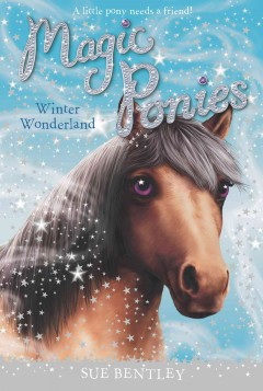 Winter wonderland /  Sue Bentley ; illustrated by Angela Swan. - Sue Bentley ; illustrated by Angela Swan.