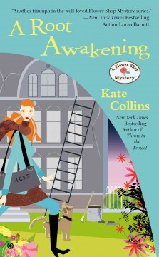 A root awakening : a flower shop mystery / Kate Collins.