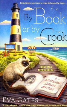 By book or by crook : a lighthouse library mystery / Eva Gates.