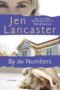 By the numbers /  Jen Lancaster.