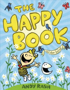 The happy book /  Andy Rash. - Andy Rash.