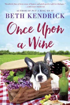 Once upon a wine /  Beth Kendrick.