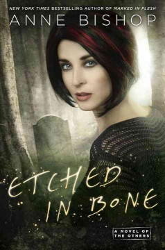 Etched In Bone / Anne Bishop - Anne Bishop