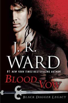 Blood vow /  J.R. Ward. - J.R. Ward.