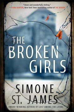 The broken girls /  Simone St. James. - Simone St. James.