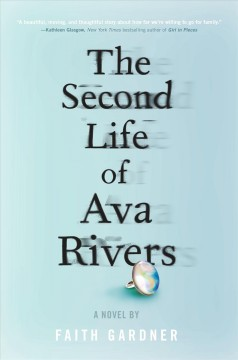 The second life of Ava Rivers /  Faith Gardner. - Faith Gardner.