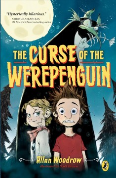 The curse of the Werepenguin /  Allan Woodrow ; illustrated by Scott Brown.