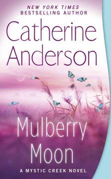 Mulberry moon /  Catherine Anderson.
