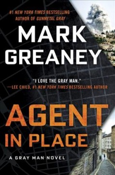Agent in place /  Mark Greaney. - Mark Greaney.