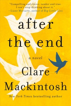 After the end /  Clare Mackintosh. - Clare Mackintosh.
