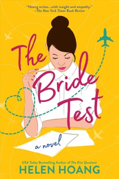 The bride test : a novel / Helen Hoang.