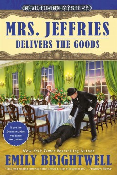 Mrs. Jeffries delivers the goods /  Emily Brightwell.