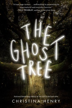 The ghost tree /  Christina Henry.