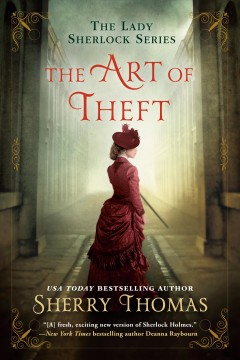 The art of theft /  Sherry Thomas. - Sherry Thomas.