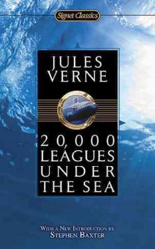 20,000 leagues under the sea /  Jules Verne ; translated and with a foreword by Mendor T. Brunetti ; with a new introduction by Stephen Baxter and an afterword by Walter James Miller. - Jules Verne ; translated and with a foreword by Mendor T. Brunetti ; with a new introduction by Stephen Baxter and an afterword by Walter James Miller.