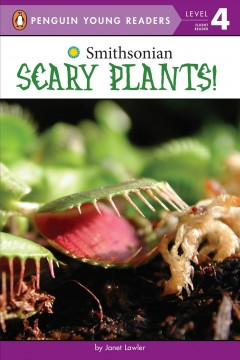 Scary plants! /  by Janet Lawler. - by Janet Lawler.