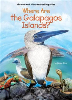 Where are the Galapagos Islands? /  Megan Stine ; illustrated by John Hinderliter. - Megan Stine ; illustrated by John Hinderliter.