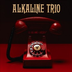 Is This Thing Cursed? /  Alkaline Trio.
