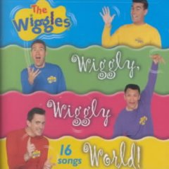 Wiggly, wiggly world! /  The Wiggles.