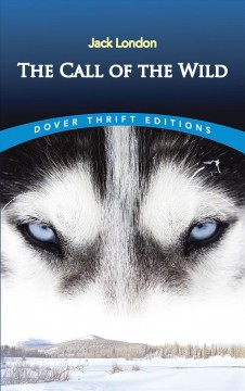The call of the wild /  Jack London.