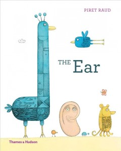 The ear /  Piret Raud. - Piret Raud.