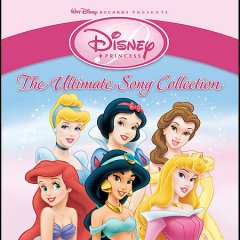 Disney princess : the ultimate song collection.