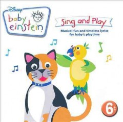 Baby Einstein : Sing and play.