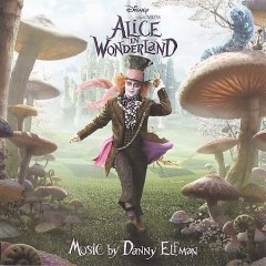 Alice in Wonderland /  music by Danny Elfmann.