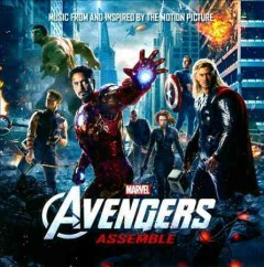Avengers assemble : music from and inspired by the motion picture.