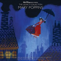 Mary Poppins /  music and lyrics by Richard M. Sherman and Robert B. Sherman ; adapted by Irwin Kostal.