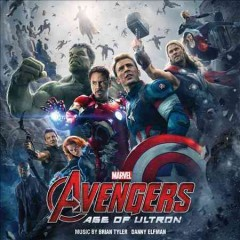 Avengers : age of Ultron / music by Brian Tyler, Danny Elfman. - music by Brian Tyler, Danny Elfman.
