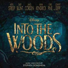 Into the woods /  Stephen Sondheim. - Stephen Sondheim.