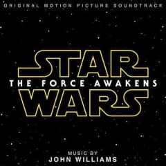 Star wars, the force awakens : original motion picture soundtrack / music by John Williams.