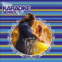 Beauty and the Beast : Disney karaoke series.